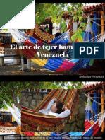 Atahualpa Fernández - El Arte de Tejer Hamacas en Venezuela
