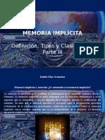 Danilo Díaz Granados - Memoria Implícita, Definición, Tipos y Clasificación, Parte III