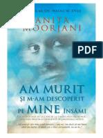 Anita Moorjani - Am Murit Si M-Am Descoperit Pe Mine Insami
