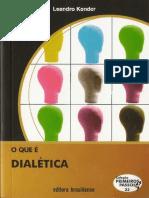 O Que e Dialetica - Leandro Konder.pdf