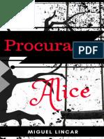 Miguel Lincar Procura Se Alice