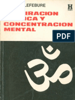 Lefebure Francis - Respiracion Ritmica Y Concentracion Mental.PDF