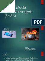Failure Mode Effective Analysis(FMEA)