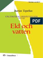 Zacharias Topelius - Fältskärns Berättelser 3 - Eld Och Vatten [ Prosa ] [1a Tryckta Utgåva 1853-67, Senaste Tryckta Utgåva 1985, 174 s. ]