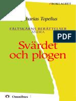 Zacharias Topelius - Fältskärns Berättelser 2 - Svärdet Och Plogen [ Prosa ] [1a Tryckta Utgåva 1853-67, Senaste Tryckta Utgåva 1985, 96 s. ]