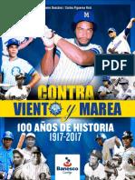 Magallanes B.B.C.  100 Años de Historia 1917 - 2017