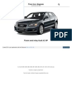 Fusesdiagram Com Audi Fuses and Relay Audi a3 8p HTML | Anti ... on audi a3 oil cooler, 2001 audi tt fuse box, audi a3 starter, audi a3 thermostat housing, audi a3 horn, audi a3 speedometer, audi a3 glove box, audi rs6 fuse box, audi a3 rear hatch, audi r8 fuse box, audi q7 fuse diagram, audi a3 windshield, audi a3 gas cap, audi a3 exhaust manifold, audi b5 fuse box, audi a4 b7 fuse box, audi a3 gas tank, audi a3 frame, audi a3 obd location, audi a3 antenna,