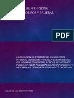 Prototipo y pruebas -Design Thinking