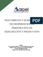 Tratamiento y eliminación de desperdicios de perforación de exploración y producción