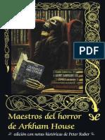 [Valdemar] [Gotica 50] AA. VV. - Maestros del horror de Arkham House [33700] (r1.0).epub
