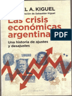 Las crisis económicas argentinas. Miguel Kiguel