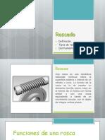 362634919-Roscado.pptx
