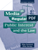 Mike Feintuck, Mike Varney-Media Regulation, Public Interest and the Law (Second Edition) (2007)