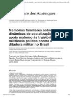 Memórias Familiares Sobre as Dinâmicas de Socialização e Apoio Materno Às Trajetórias de Militância Política Contra a Ditadura Militar NoBrasil
