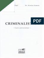 Criminalistica. Curs Universitar - Gheorghe Popa, Niculae Gament