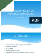 Uso de Las Tics en La Práctica Pedagógica
