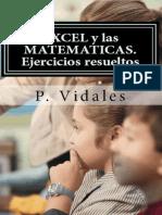 Excel y las matemáticas. Ejercicios resueltos - P. Vidales.pdf