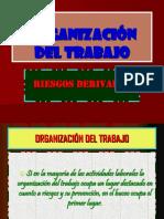 7º RIESGOS DERIVADOS DE LAS CARACTERÍSTICAS Y ORGANIZACIÓN DEL TRABAJO.ppt