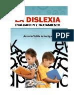 La Dislexia. Evaluacion y tratamiento - Antonio Valles Arandigo.pdf