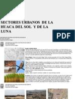 SECTORES URBANOS  DE LA HUACA DEL SOL  Y DE LA LUNA.pdf