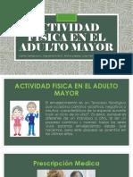 Actividad física en el Adulto Mayor.pptx
