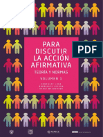 González Luna, T.; Rodríguez Zepeda, J.; Sahuí Maldonado, A. (Coord.) (2017) Para Discutir La Accioìn Afirmativa, Vol. 1.