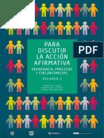 González Luna, T.; Rodríguez Zepeda, J.; Sahuí Maldonado, A. (Coord.) (2017) Para Discutir La Accioìn Afirmativa, Vol. 2