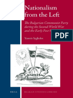 (Balkan Studies Library 2) Yannis Sygkelos-Nationalism from the Left_ The Bulgarian Communist Party During the Second World War and the Early Post-War Years (Balkan Studies Library)  -Brill Academic P.pdf