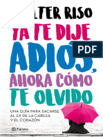 YA TE DIJE ADIÓS AHORA COMO TE OLVIDO. Walter Riso.PDF.pdf