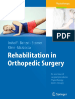A. B. Imhoff M.D., K. Beitzel M.D. M.A. (Sport Science), K. Stamer, E. Klein, Prof. G. Mazzocca M.S., M.D. (eds.) - Rehabilitation in Orthopedic Surgery (2016, Springer-Verlag Berlin Heidelberg).pdf
