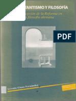 Protestantismo y Filosofía. La Recepción de La Reforma en La Filosofía Alemana.