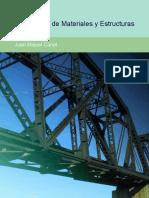 Resistencia de materiales y estructuras Resistencia de Materiales y Estructuras Juan Miguel Canet.pdf