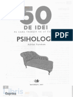 50 de idei pe care trebuie sa le cunosti. Psihologie - Adrian Furnham.pdf