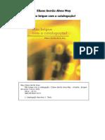 Livro - Nao brigue com a catalogacao! (Eliane Serrao Alves Mey).pdf