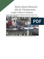 Poder Judicial Ordena Liberación Del Alcalde de Vilcashuamán