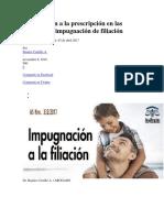 Con Relación a La Prescripción en Las Acciones de Impugnación de Filiación
