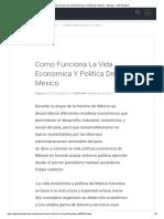 Como Funciona La Vida Economica Y Politica de Mexico - Ensayos - 1276 Palabras