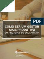 eBook Como Ser Um Gestor Mais Produtivo Em Projetos de Engenharia