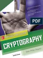 Cryptography Info Sec Pro Guide - Sean-Philip Oriyano