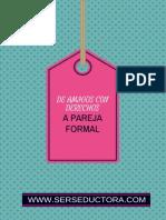 Guía Para Pasar de Amigos Con Derechos a Pareja Formal