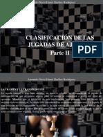 Armando Nerio Hanoi Guedez Rodríguez - Clasificación de Las Jugadas de Ajedrez, Parte II