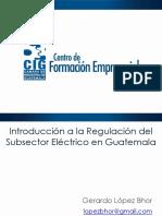 2014-05-20 CIG     Introducción regulación eléctrica  IV sesión.pdf