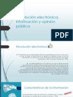 Revolución Electrónica, Información y Opinión Pública
