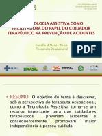 SLIDES - A Tecnologia Assistiva Como Facilitadora Do Papel Do Cuidador Terapêutico Na Prevenção de Acidentes