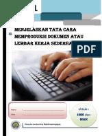 Menjelaskan Tata Cara Mmebuat Dokumen Sederhana