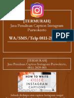 [PROFESIONAL] Jasa Penulisan Caption Instagram Purwokerto, WA/SMS/Telp 0811-2829-003