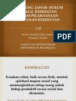 348262600-Tanggung-Jawab-Hukum-Tenaga-Medis-Dalam-Pelaksanaan-Pelayanan-Kesehatan.pptx
