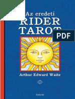 ARTHUR EDWARD WAITE - AZ EREDETI RIDER TAROT (KÁRTYACSOMAG)
