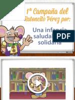 PRESENTACIÓN RATONCITO PÉREZ A LOS NIÑOS DE 3º DE E.I. Y 2º DE E.P.