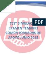 Simulacro Examen Temario Comun Jornadas Apoyo Junio 2018